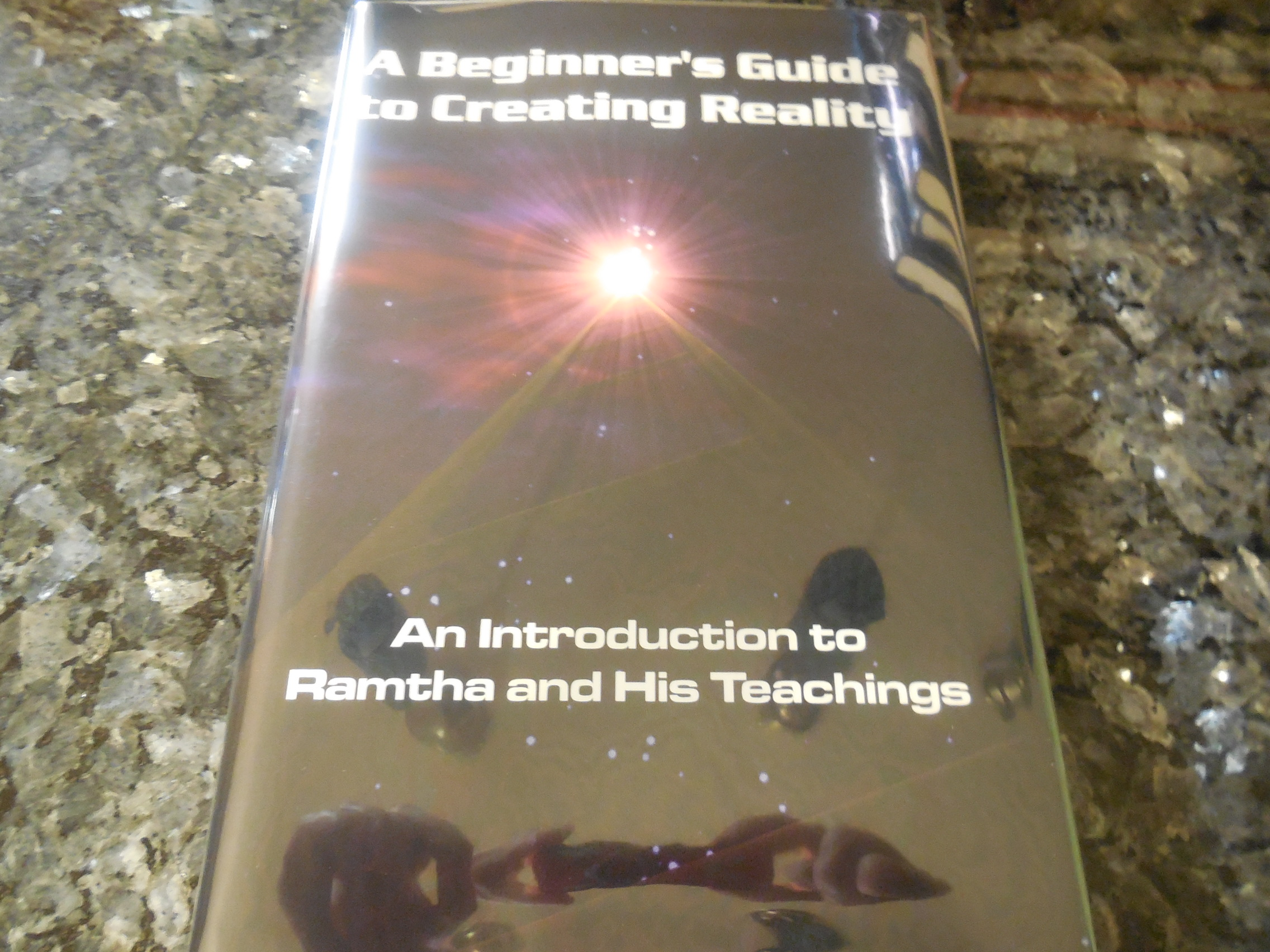 Image for A Beginner's Guide to Creating Reality: An Introduction to Ramtha & His Teachings