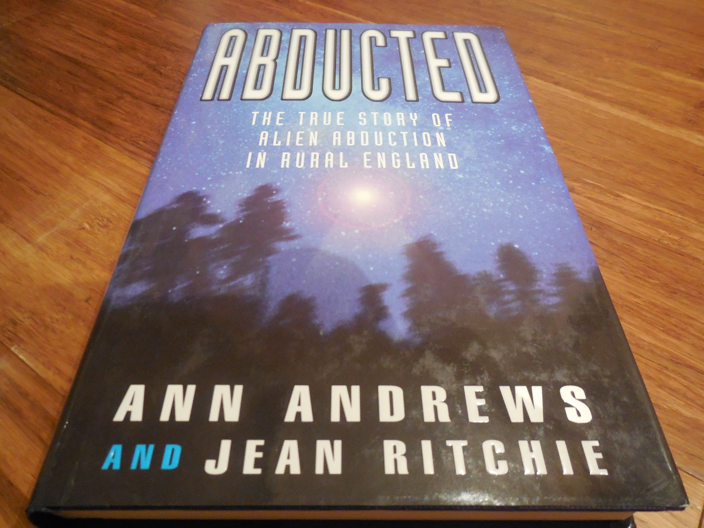 Image for Abducted: The True Tale of Alien Abduction in Rural England