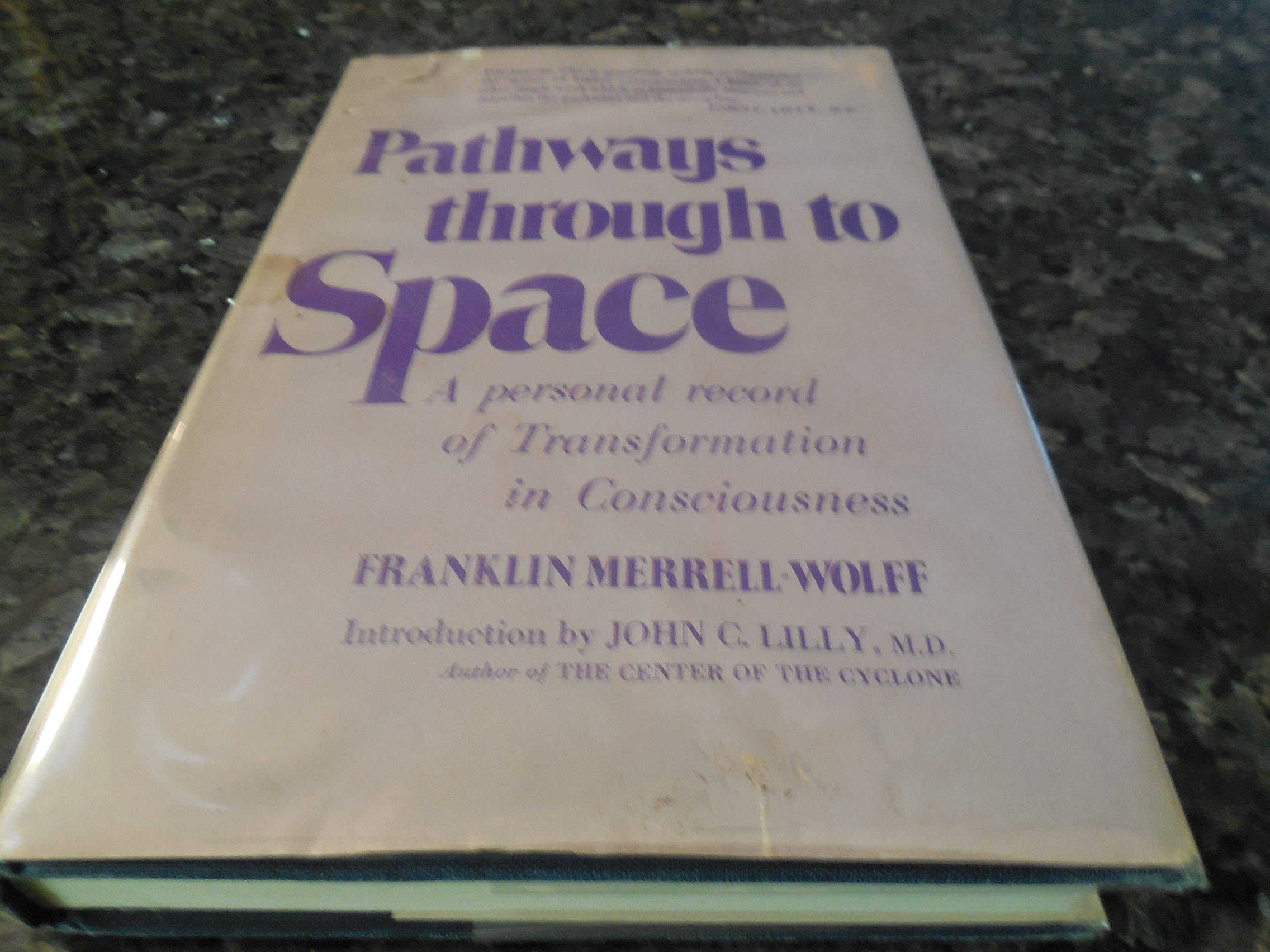 Image for Pathways Through to Space - A Personal Record of Transformation in Consciousness