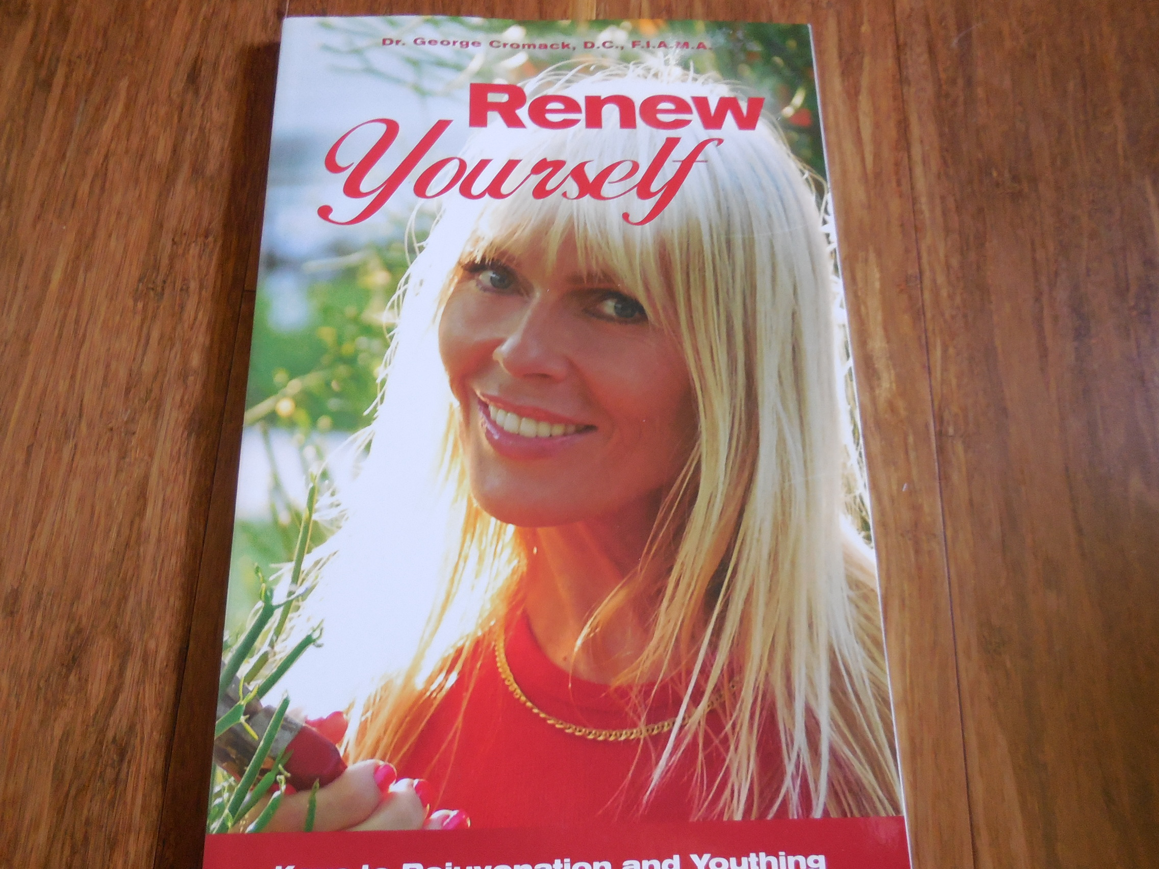Image for Renew Yourself - Keys to Rejuvenation and Youthing
