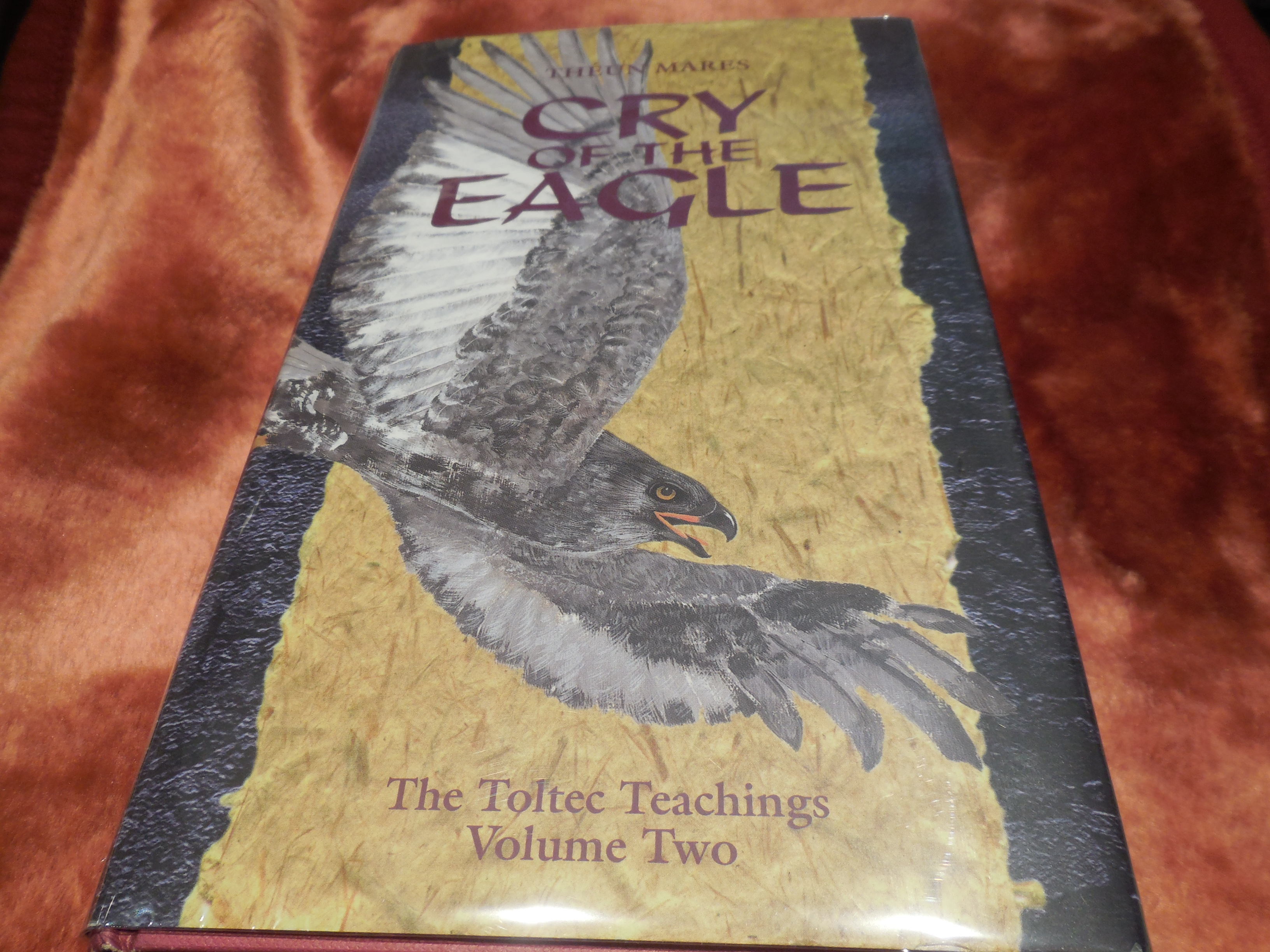 Image for Cry of the Eagle - The  Toltec Teachings, Volume Two