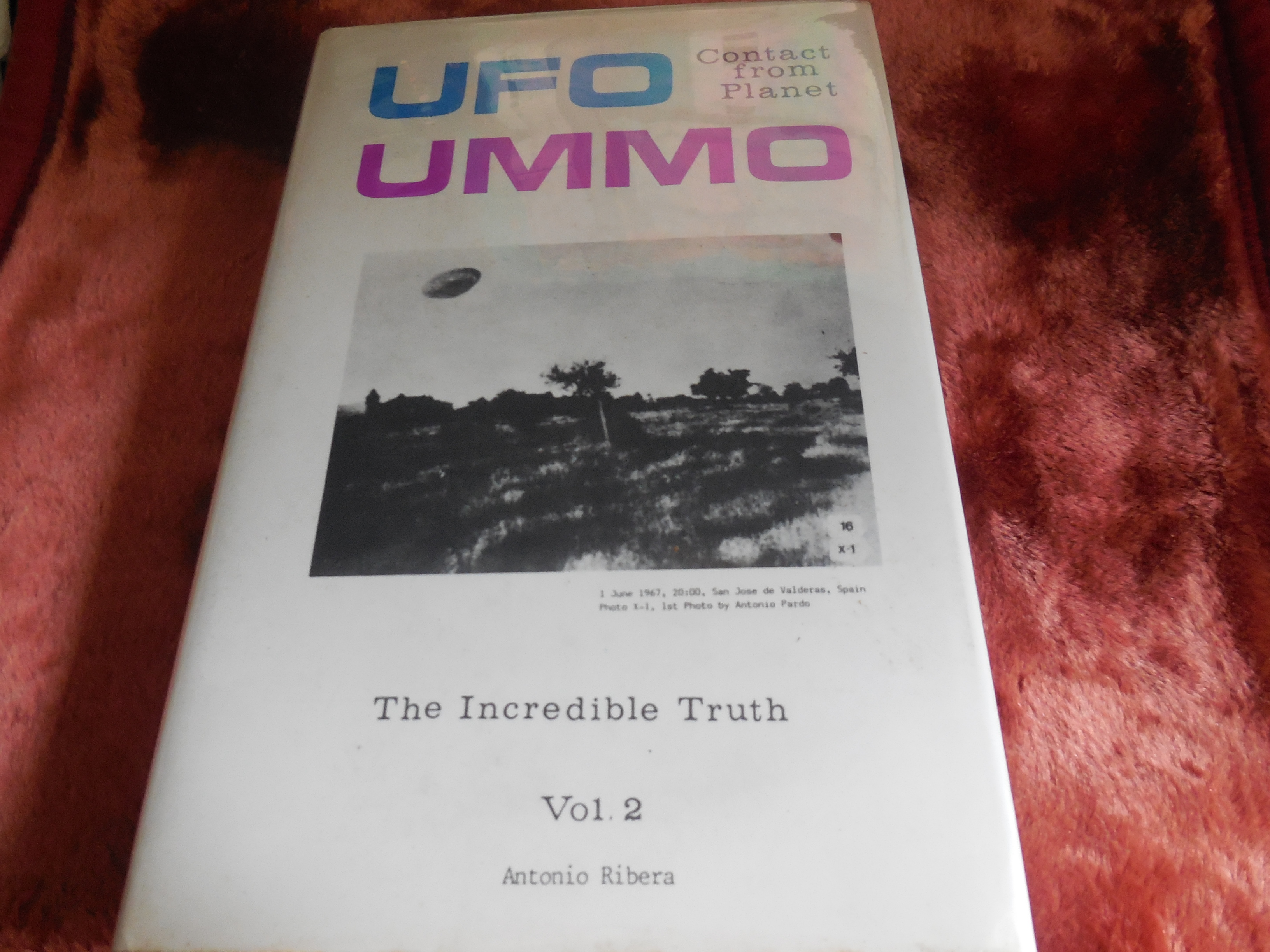 Image for Ufo Contact from Planet Ummo, Volume 2 (II): The Incredible Truth