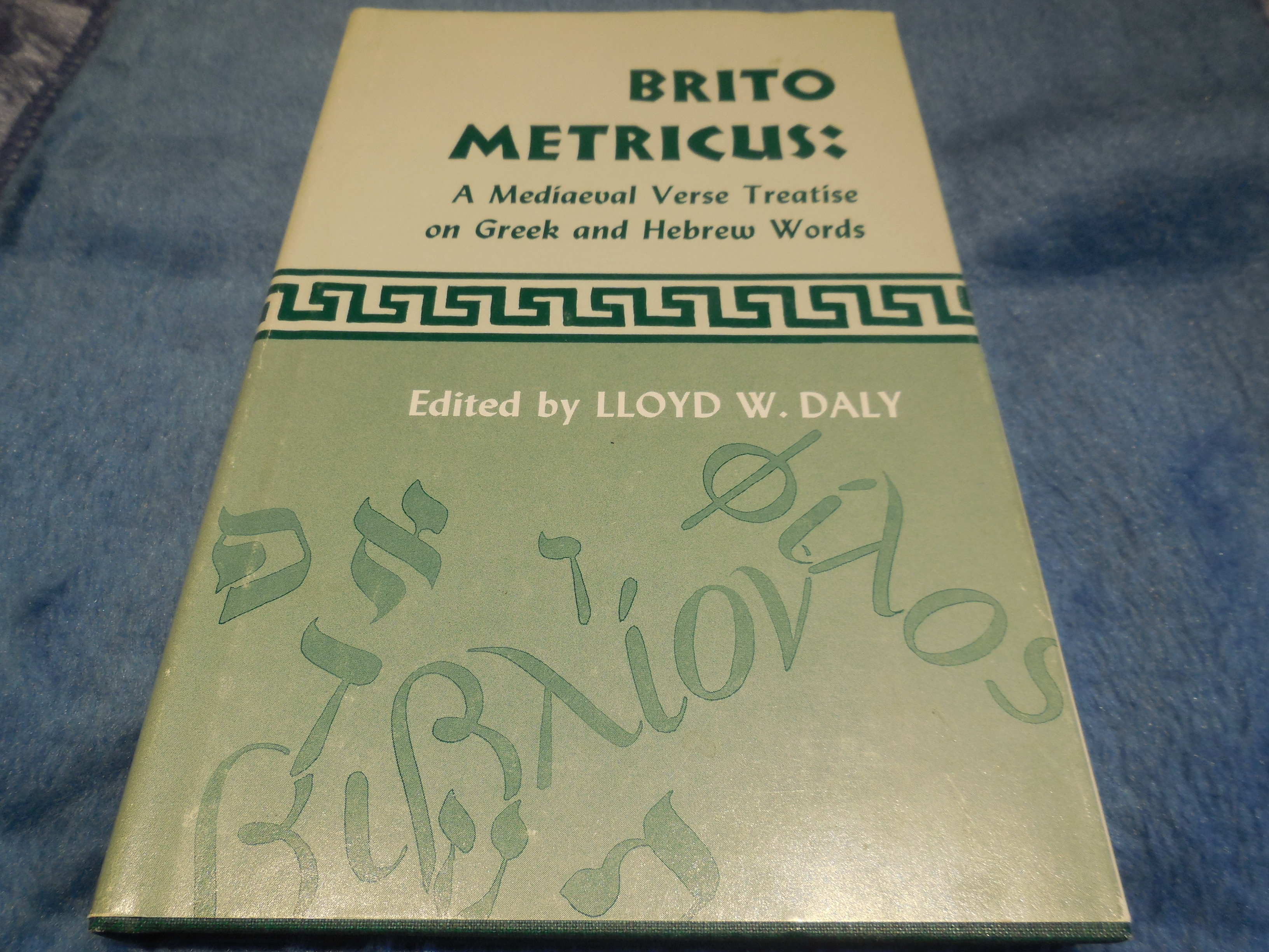 Image for Brito Metricus: A Mediaeval Verse Treatise on Greek and Hebrew Words (Metricvs)