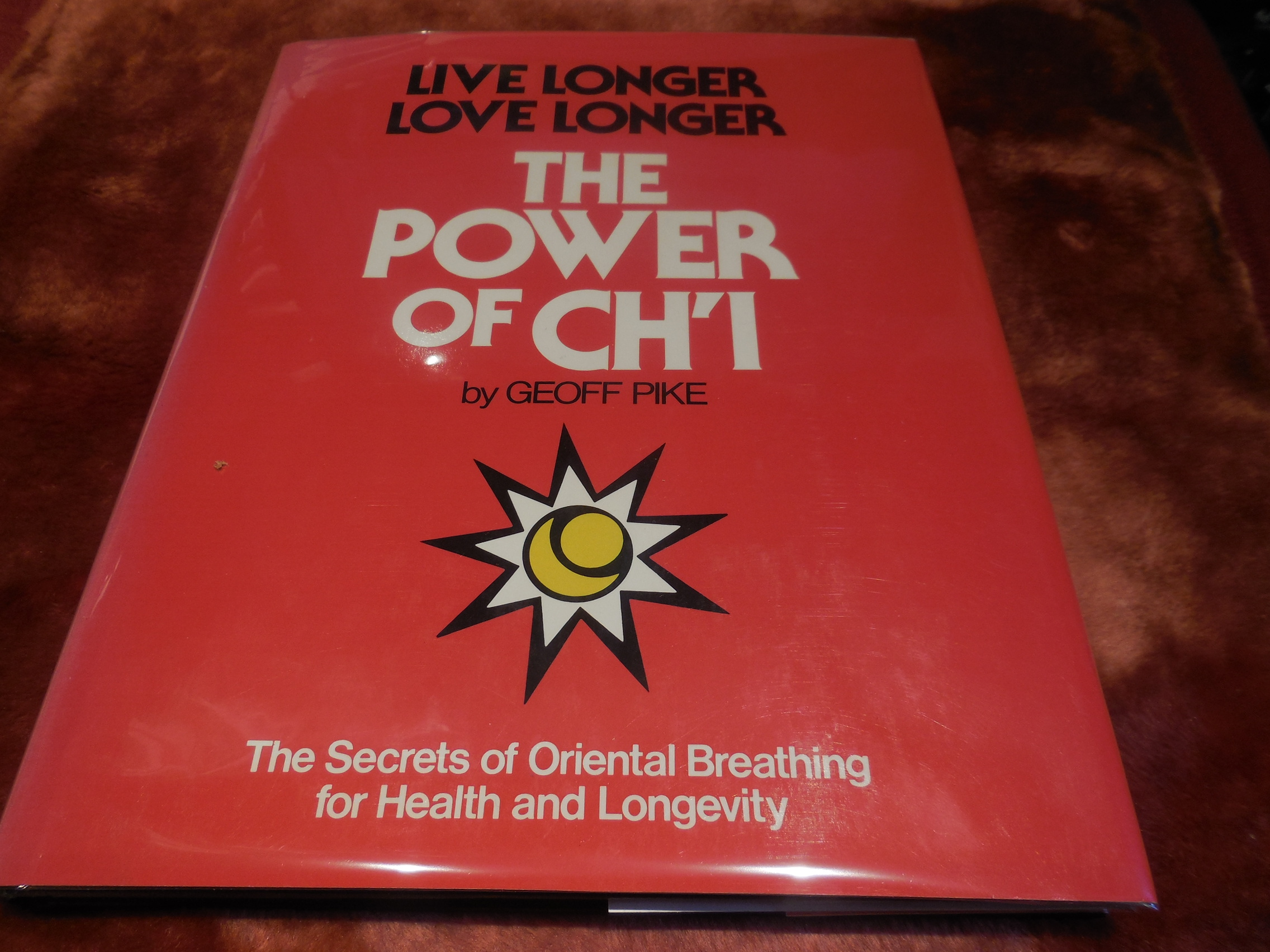 Image for Power of Ch'i - The Secrets of Oriental Breathing for Health and  Longevity