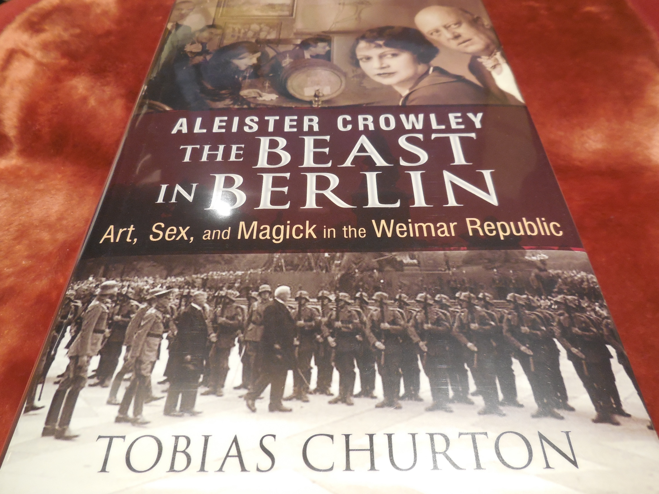 Image for Aleister Crowley, the Beast in Berlin: Art, Sex, and Magick in the Weimar Republic