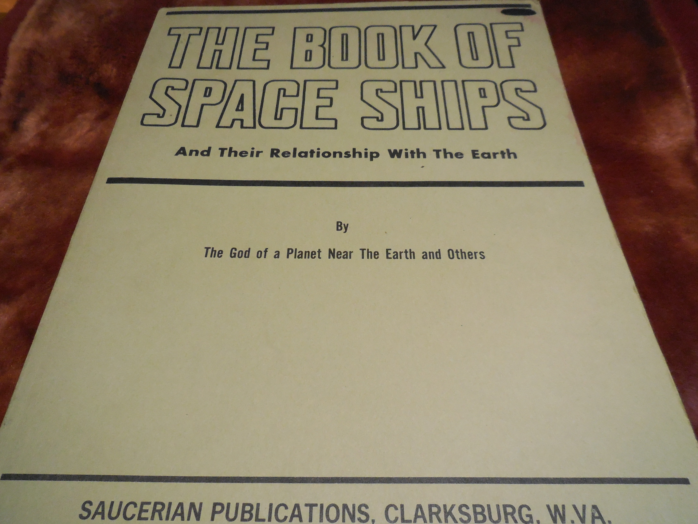 Image for The Book of Space Ships and Their Relationship with the Earth