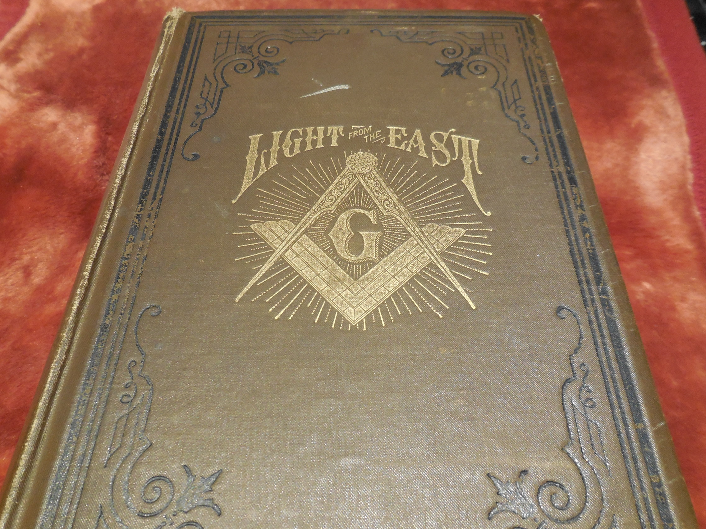 Image for Light From the East - Travels and Researches in Bible Lands in Pursuit of More Light in Masonry