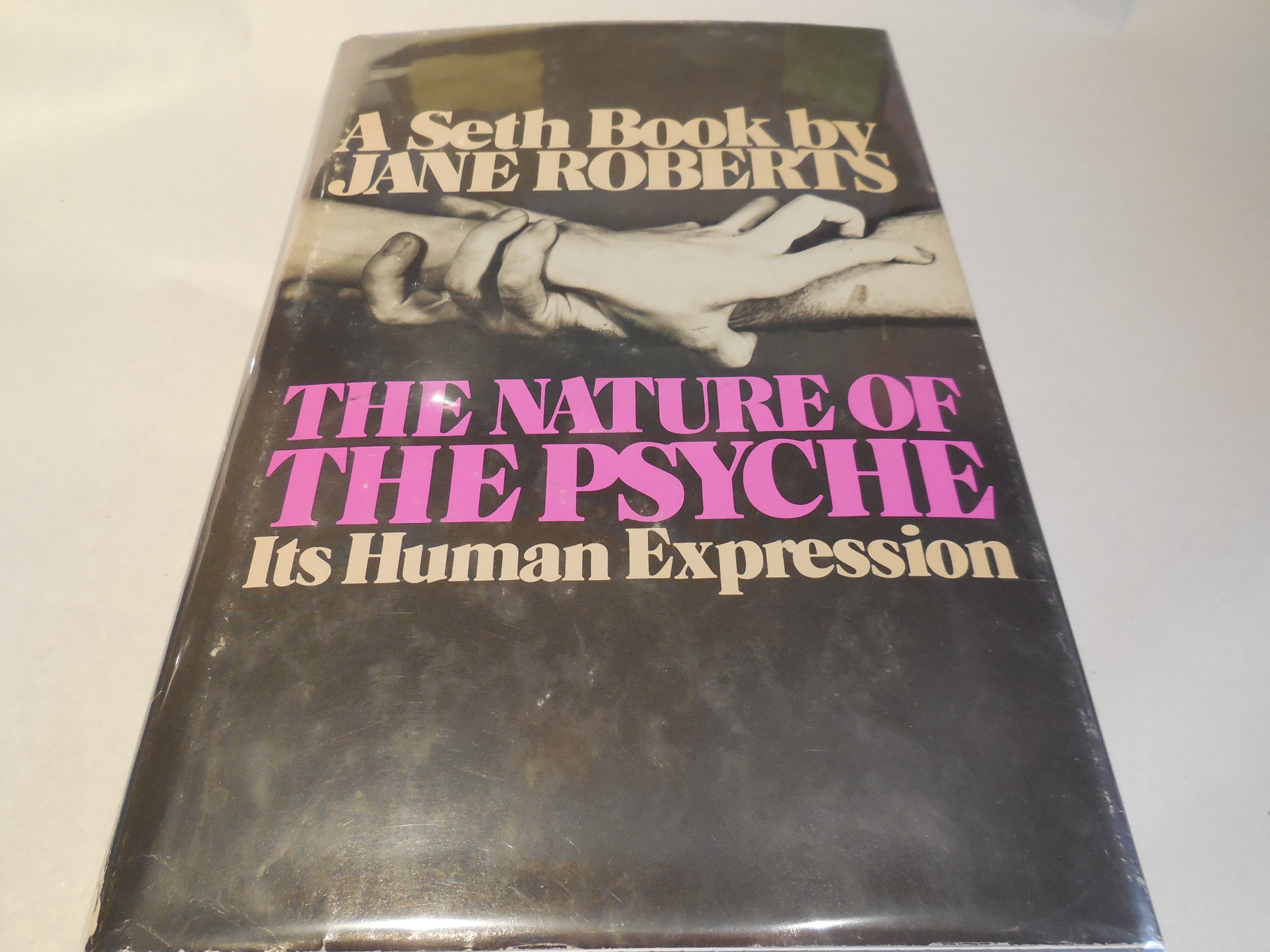 Image for The Nature of the Psyche: Its Human Expression (A Seth Book)