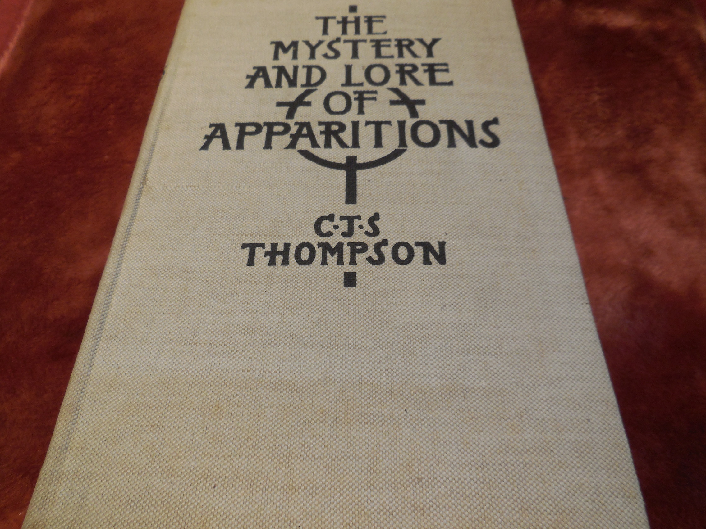 Image for The Mystery and Lore of Apparitions with Some Account of Ghosts, Spectres, Phantoms and Boggarts in Early Times