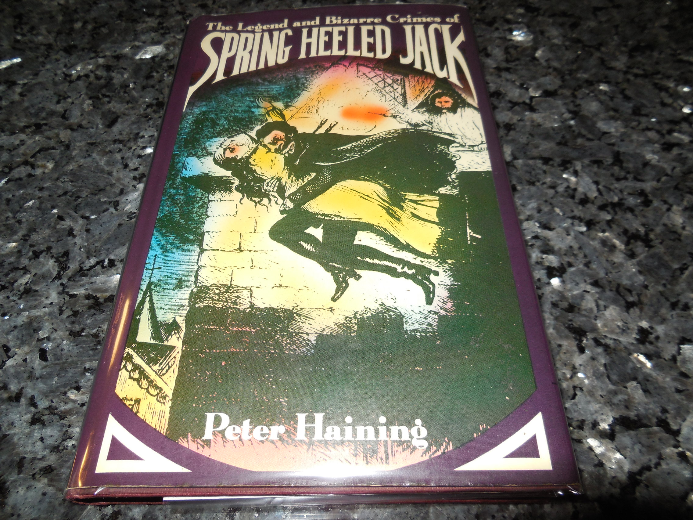 Image for The Legend and Bizarre Crimes of Spring-Heeled Jack