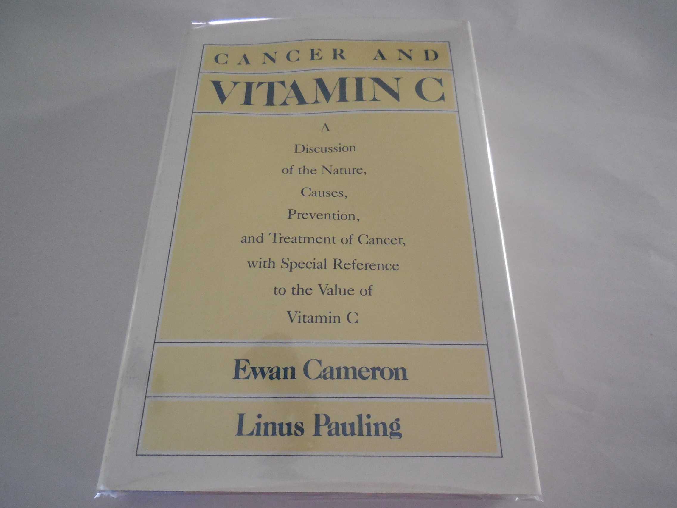 Image for Cancer and Vitamin C: A Discussion of the Nature, Causes, Prevention and Treatment of Cancer With Special Reference to the Value of Vitamin C