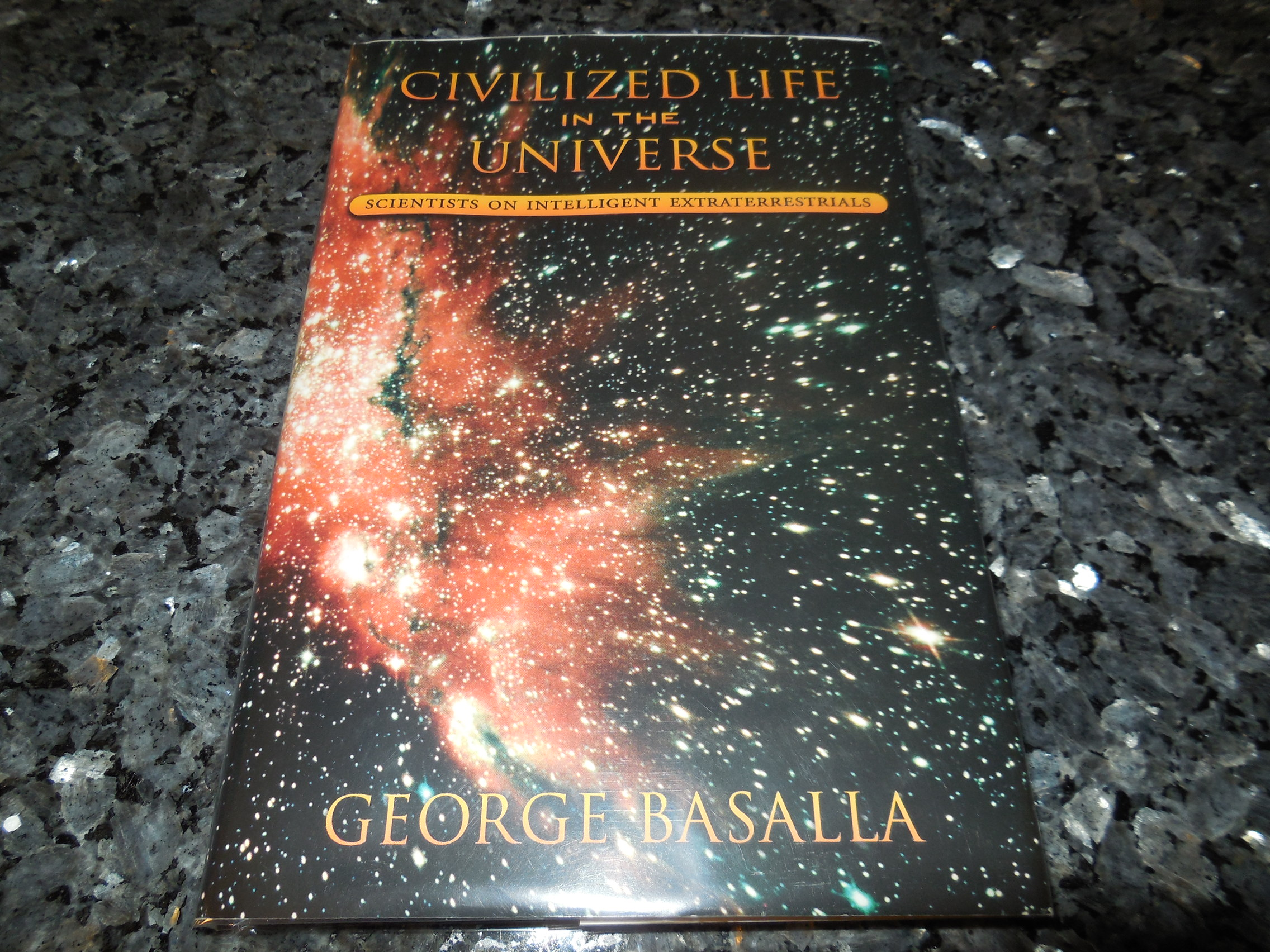 Image for Civilized Life in the Universe:  Scientists on Intelligent Extraterrestrials