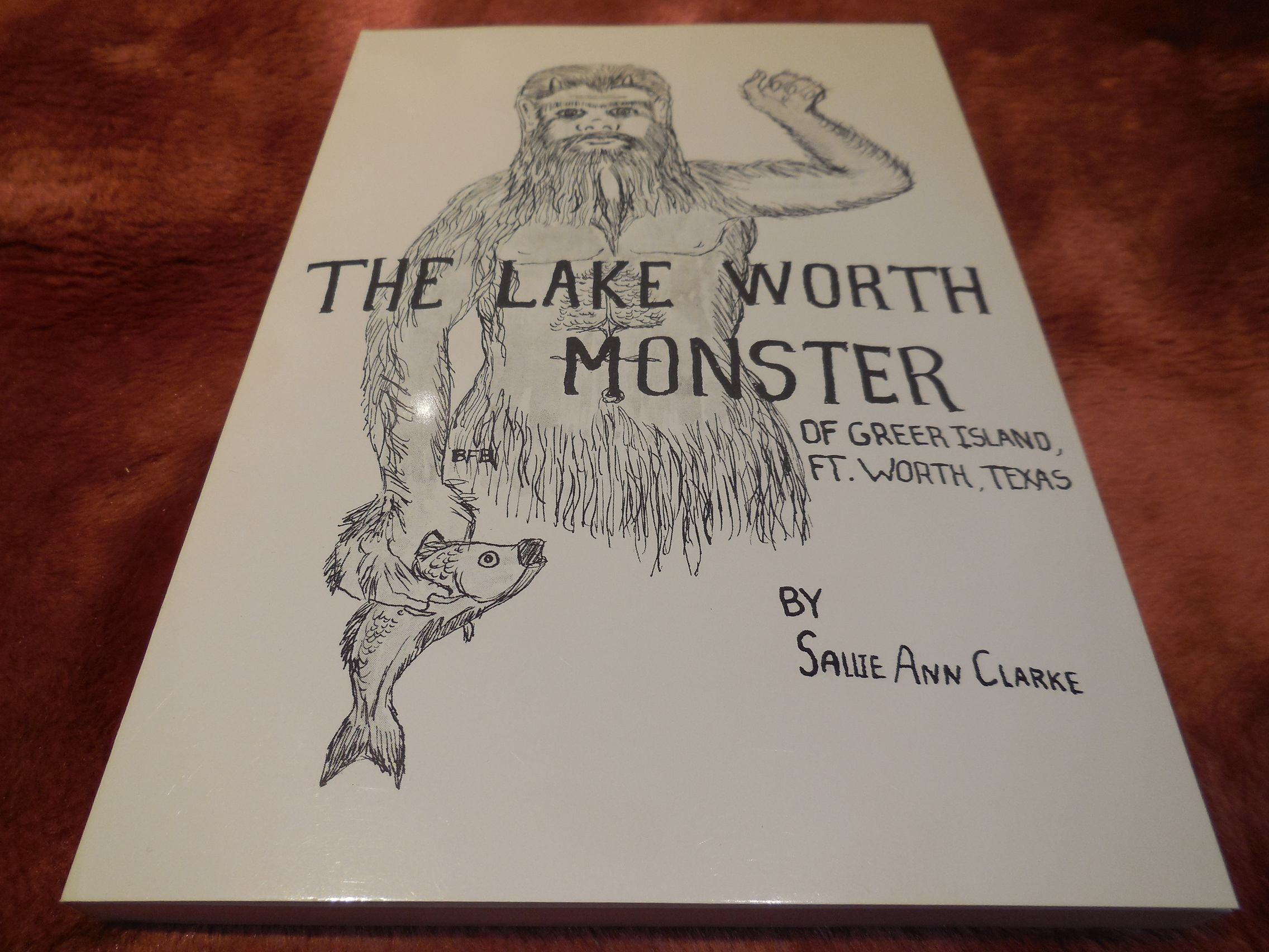 Image for The Lake Worth Monster of Greer Island, Ft. Worth, Texas