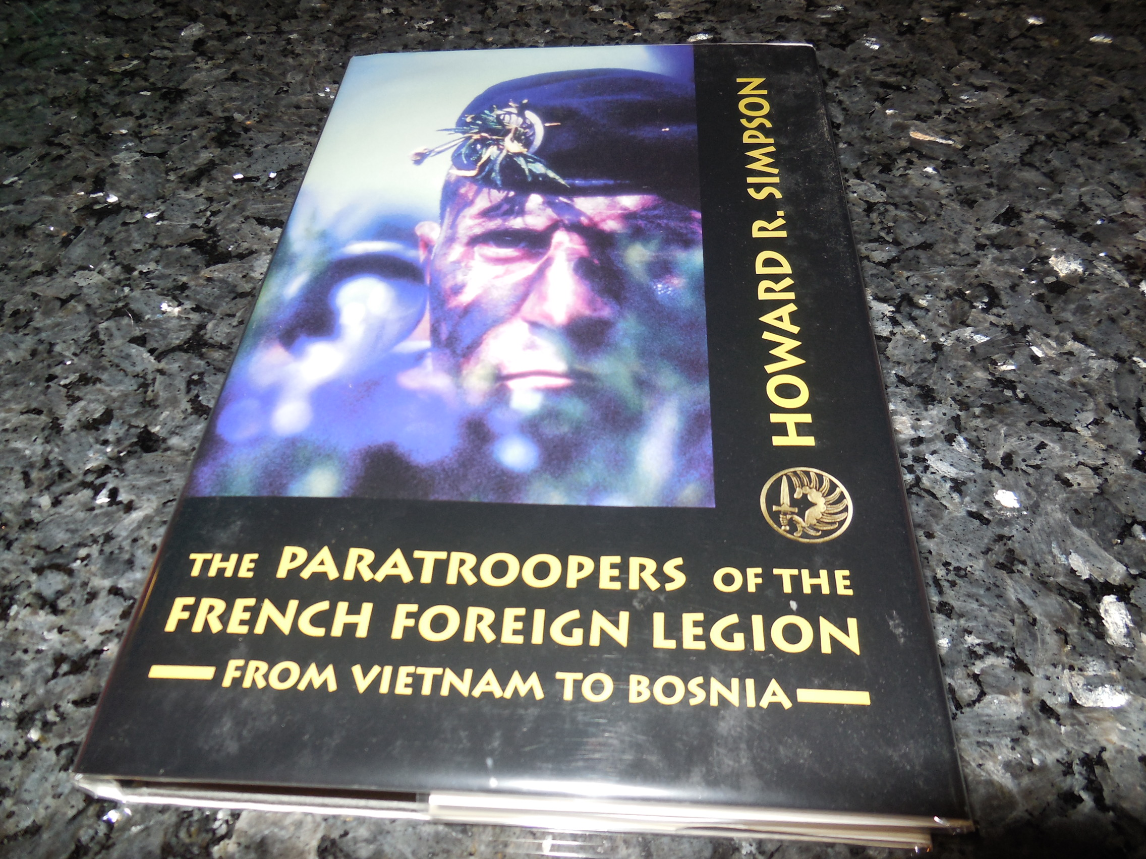 Image for The Paratroopers of the French Foreign Legion: From Vietnam to Bosnia