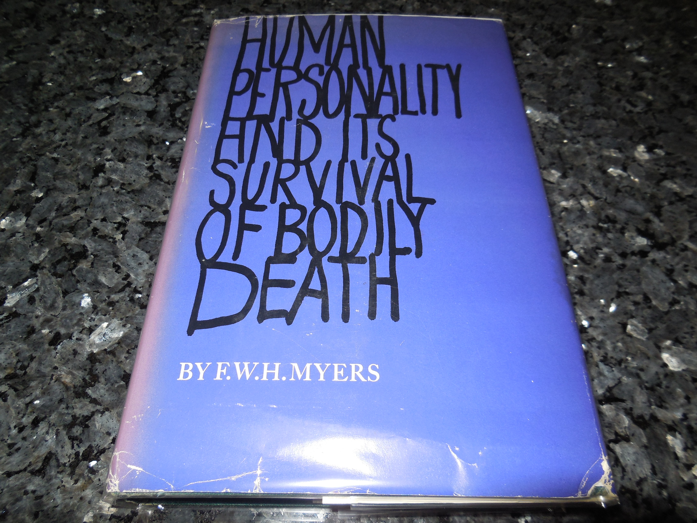 Image for Human Personality and Its Survival of Bodily Death