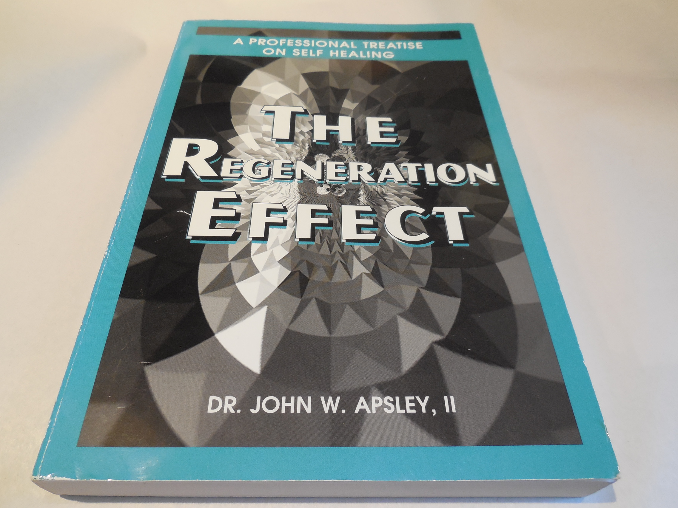 Image for The Regeneration Effect:  A Professional Treatise on Self Healing