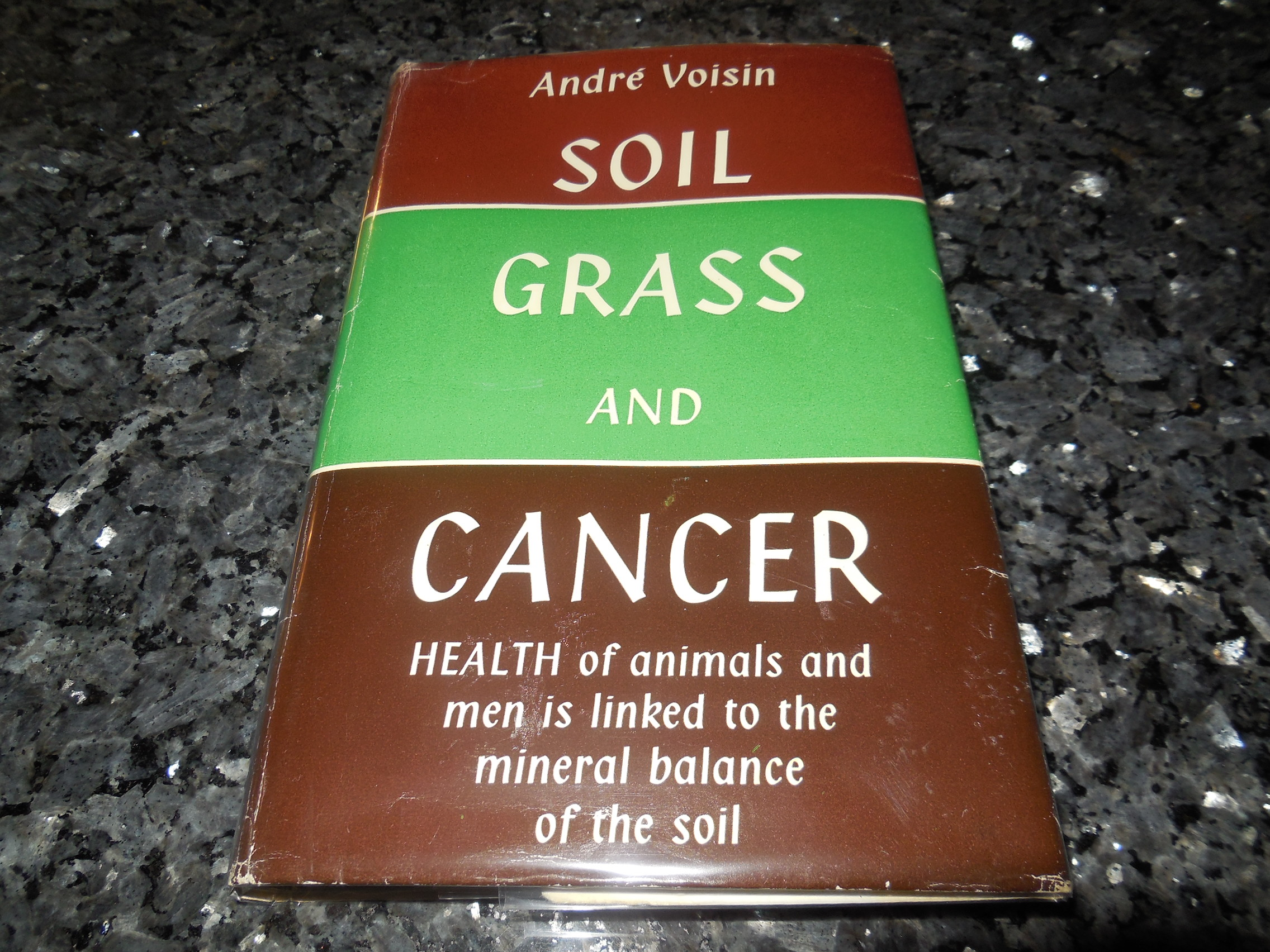 Image for Soil, Grass and Cancer - Health of Animals and Men is Linked to the Mineral Balance of the Soil