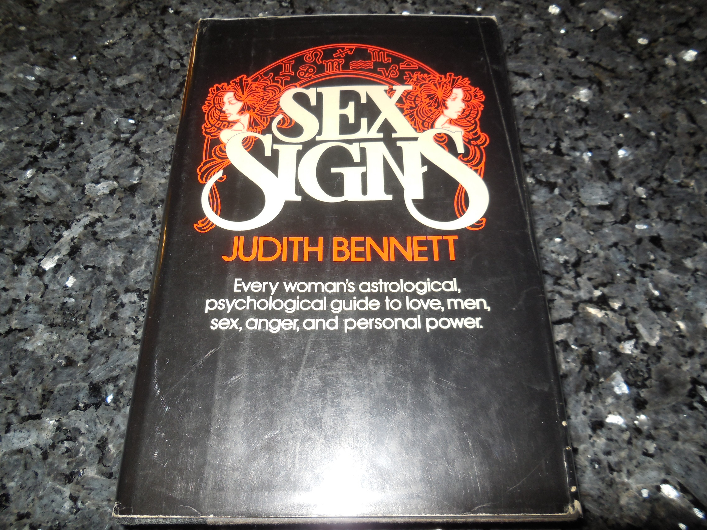 Image for Sex Signs: Every Woman's Astrological and Psychological Guide to Love, Men, Sex, Anger, and Personal Power
