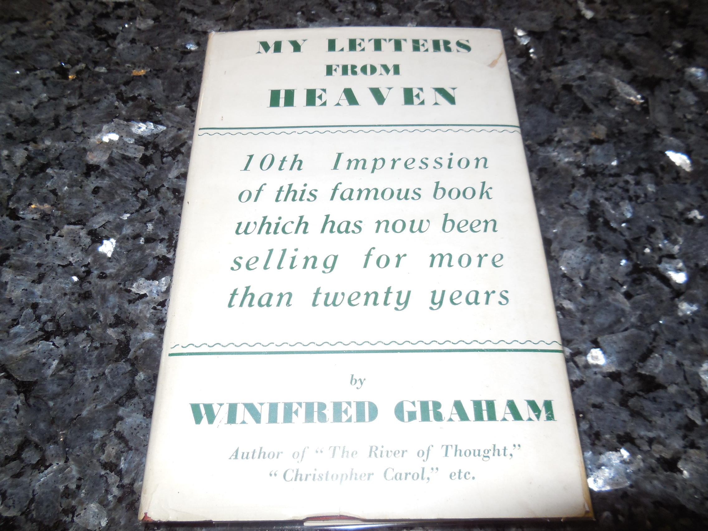 Image for My Letters From Heaven Being Messages from the Unseen World Given in Automatic Writing to Winifred Graham By Her Father, Robert George Graham