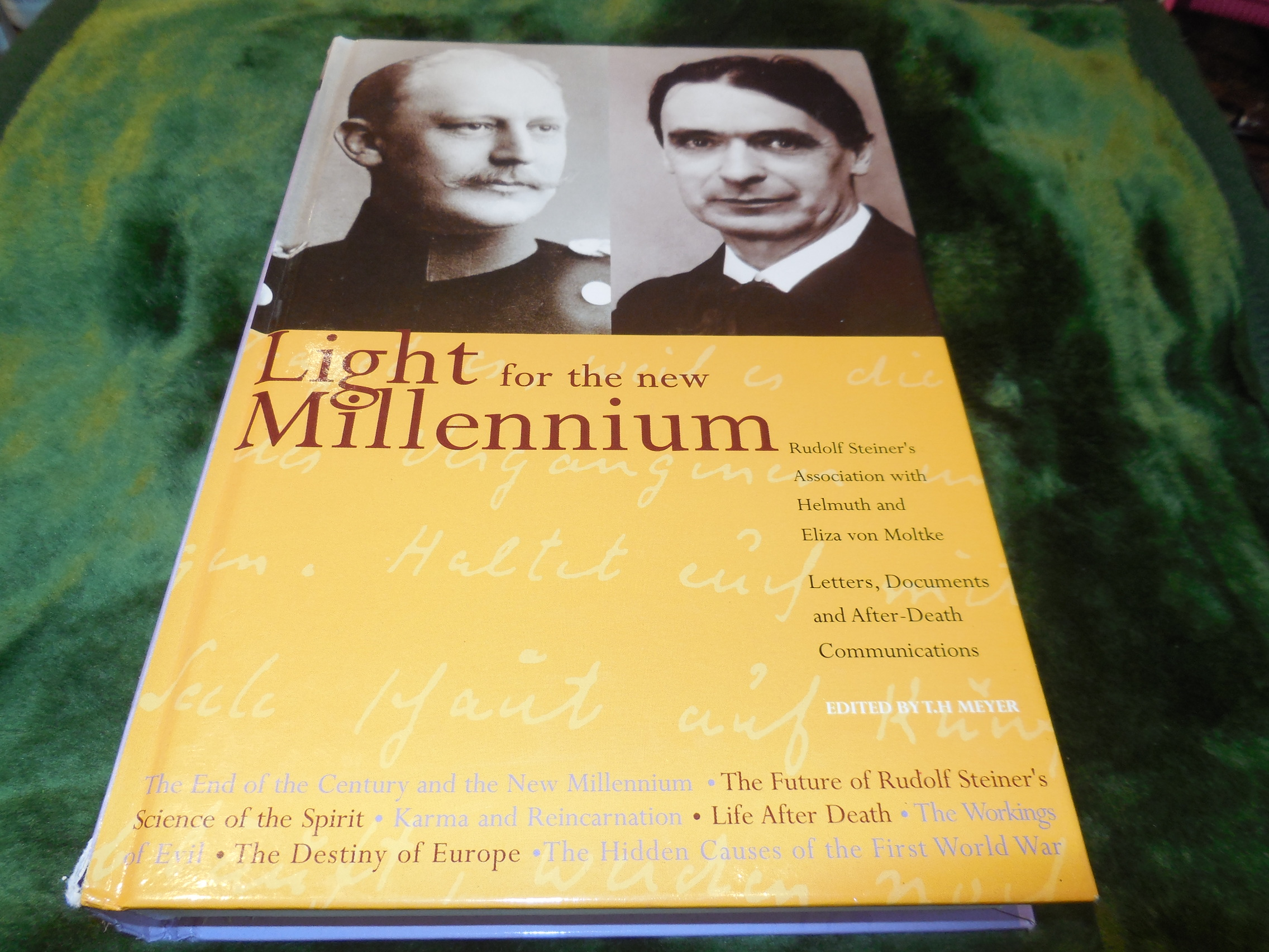 Image for Light for the New Millennium: Rudolf Steiner's Association With Helmuth and Eliza Von Moltke : Letters, Documents and After-Death Communications