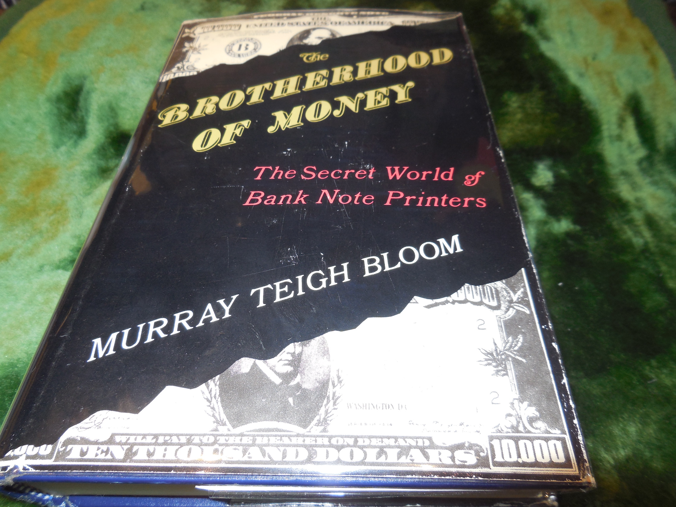 Image for The Brotherhood of Money: The Secret World of Bank Note Printers