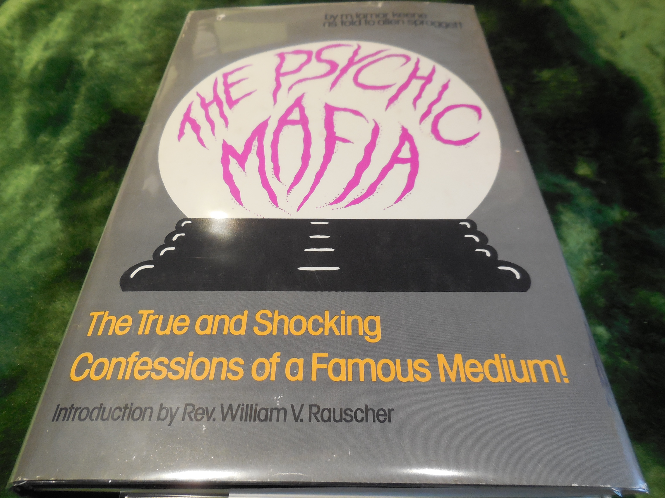 Image for The Psychic Mafia as told to Aleen Spraggett - The True and Shocking Confessions of a Famous Medium