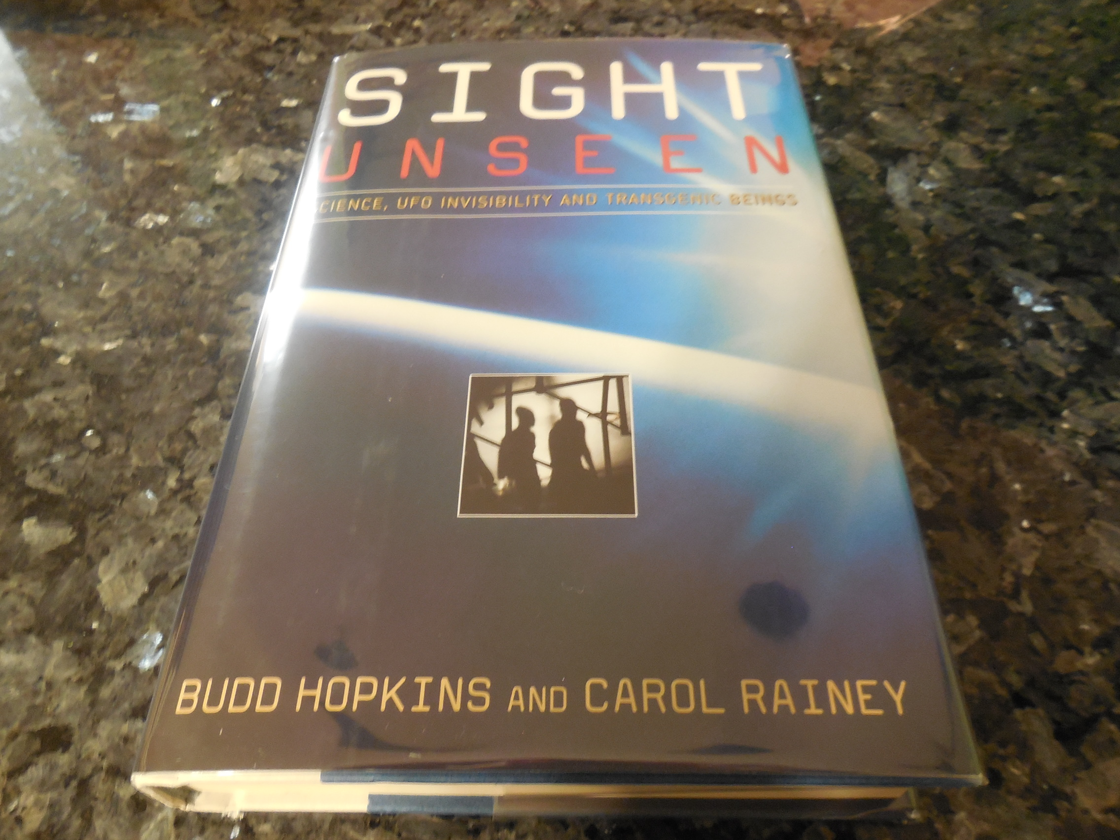 Image for Sight Unseen: Science, UFO Invisibility, and Transgenic Beings