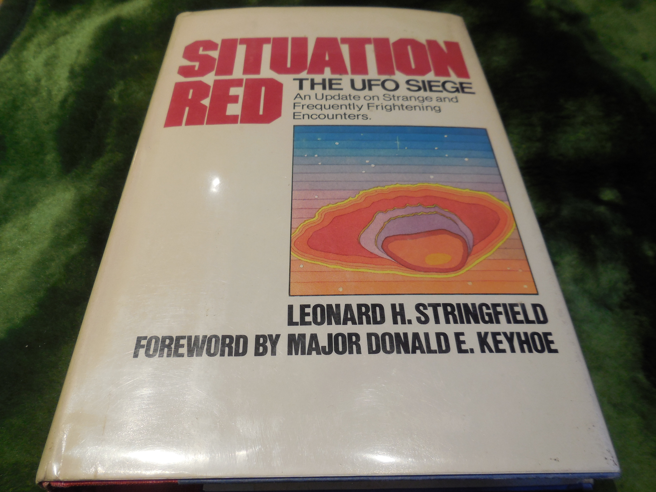 Image for SITUATION RED: The UFO Siege: An Update on Strange and Frequently Frightening Encounters