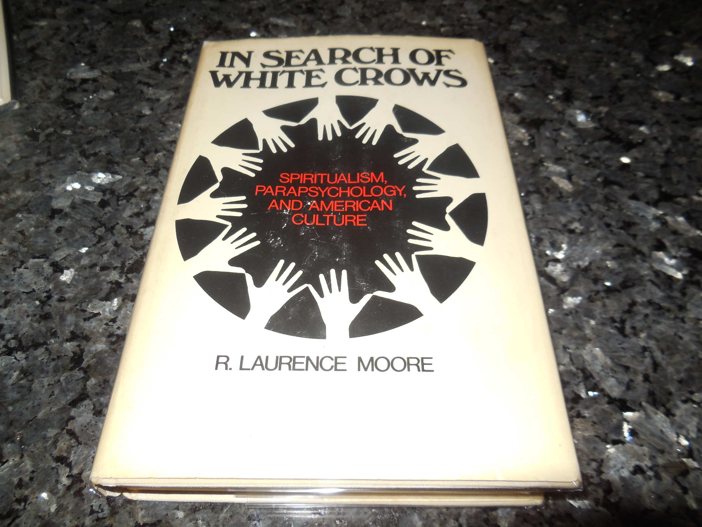 Image for In Search of White Crows: Spiritualism, Parapsychology, and American Culture