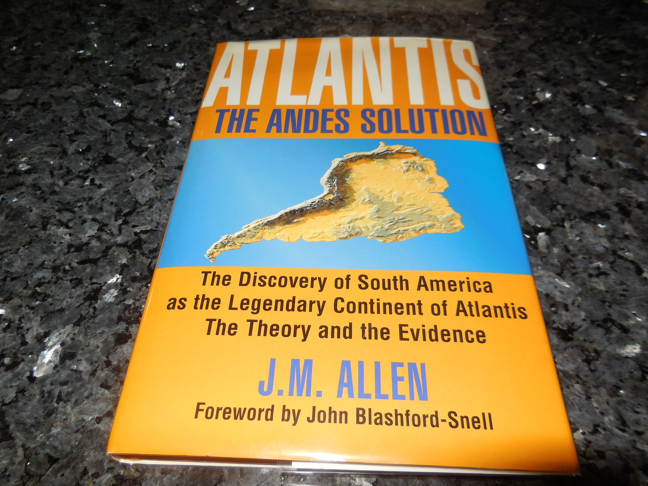 Image for Atlantis: The Andes Solution - The Discovery of South America as the Legendary Continent of Atlantis, the Theory and  Evidence