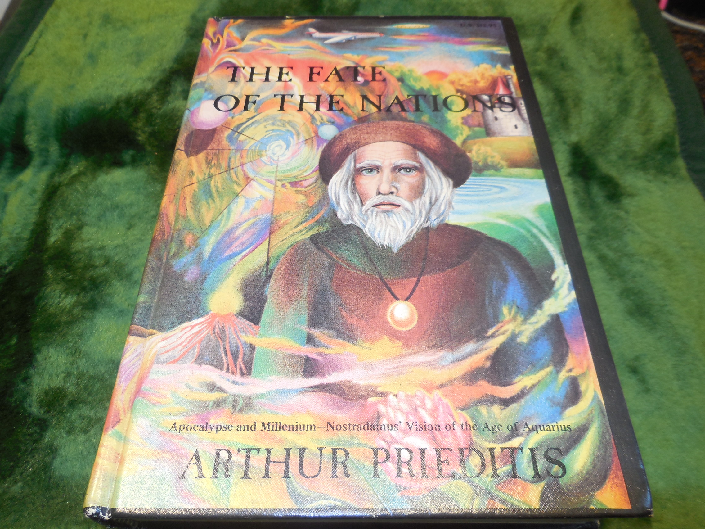 Image for The Fate of the Nations: Great Events of the Near Future as Predicted by Nostradamus and Other Clairvoyants