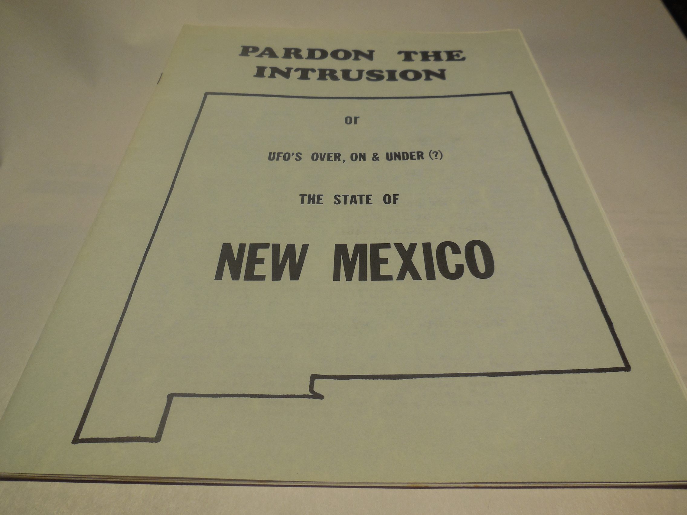 Image for Pardon the Intrusion or UFO's Over, On & Under (?) the State of New Mexico