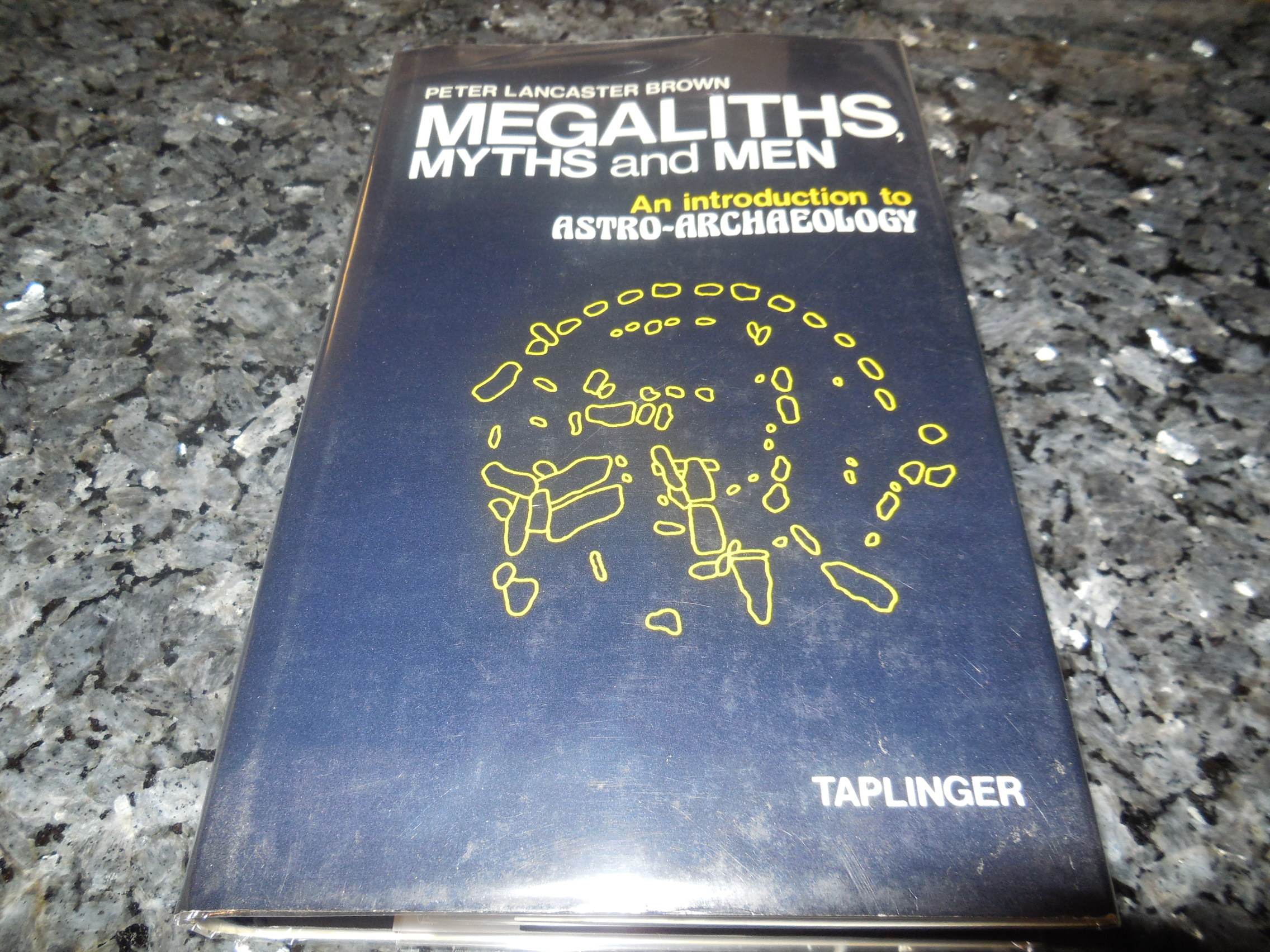 Image for Megaliths, Myths, and Men: An Introduction to Astro-archaeology