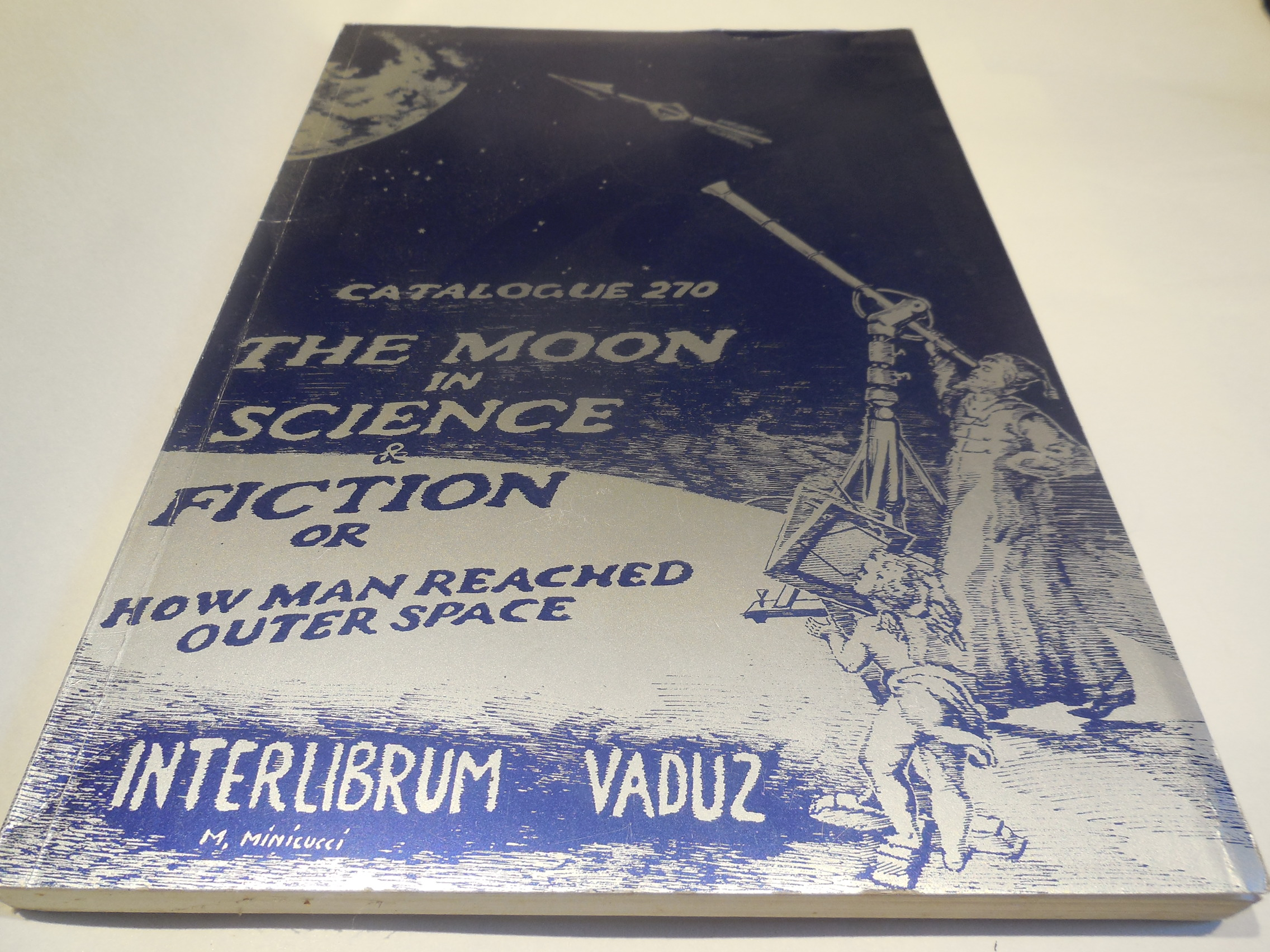 Image for The Moon in Science & Fiction or How Man Reached Cosmic Space; Catalogue 270