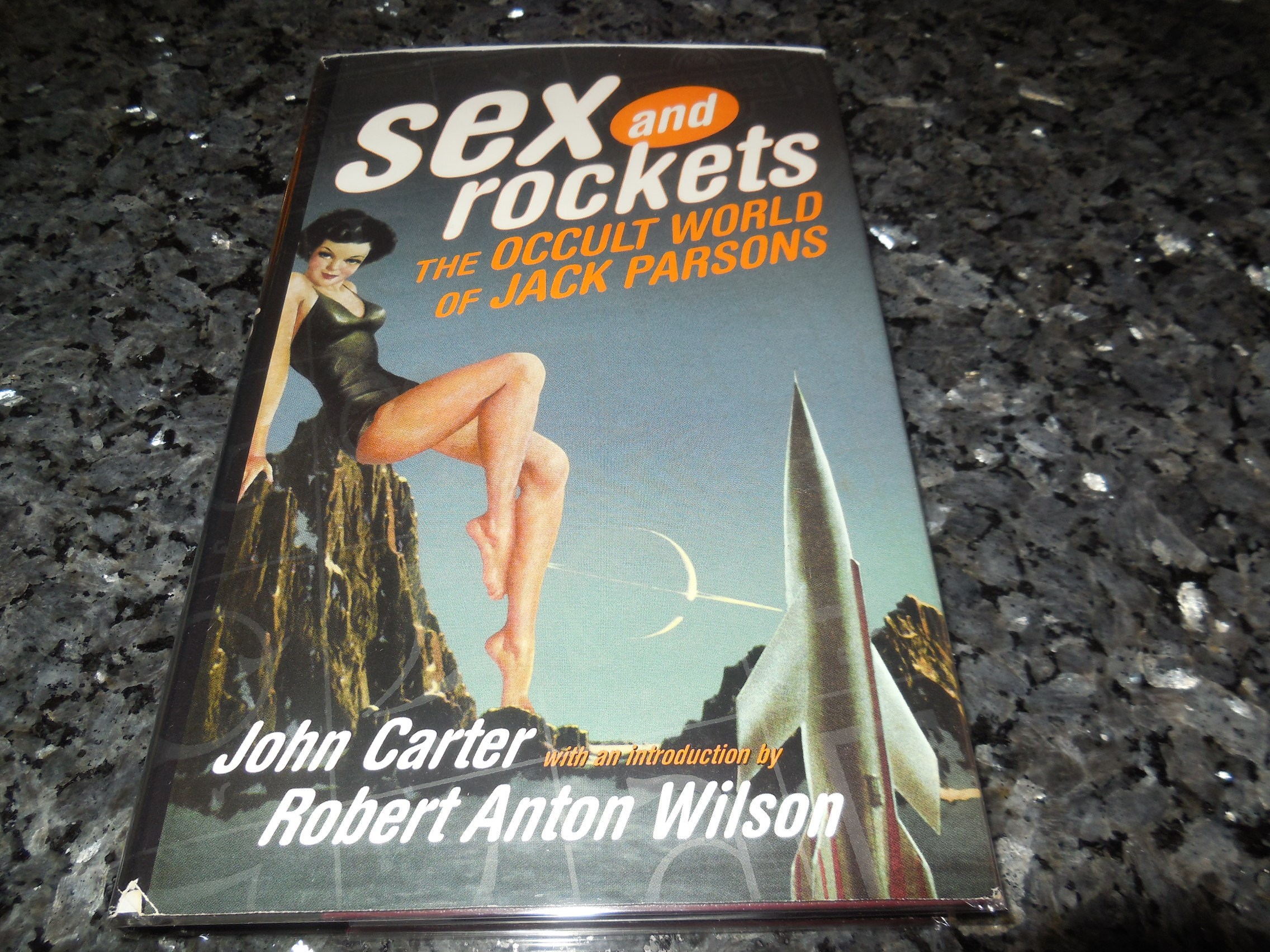 Image for Sex and Rockets: The Occult World of Jack Parsons