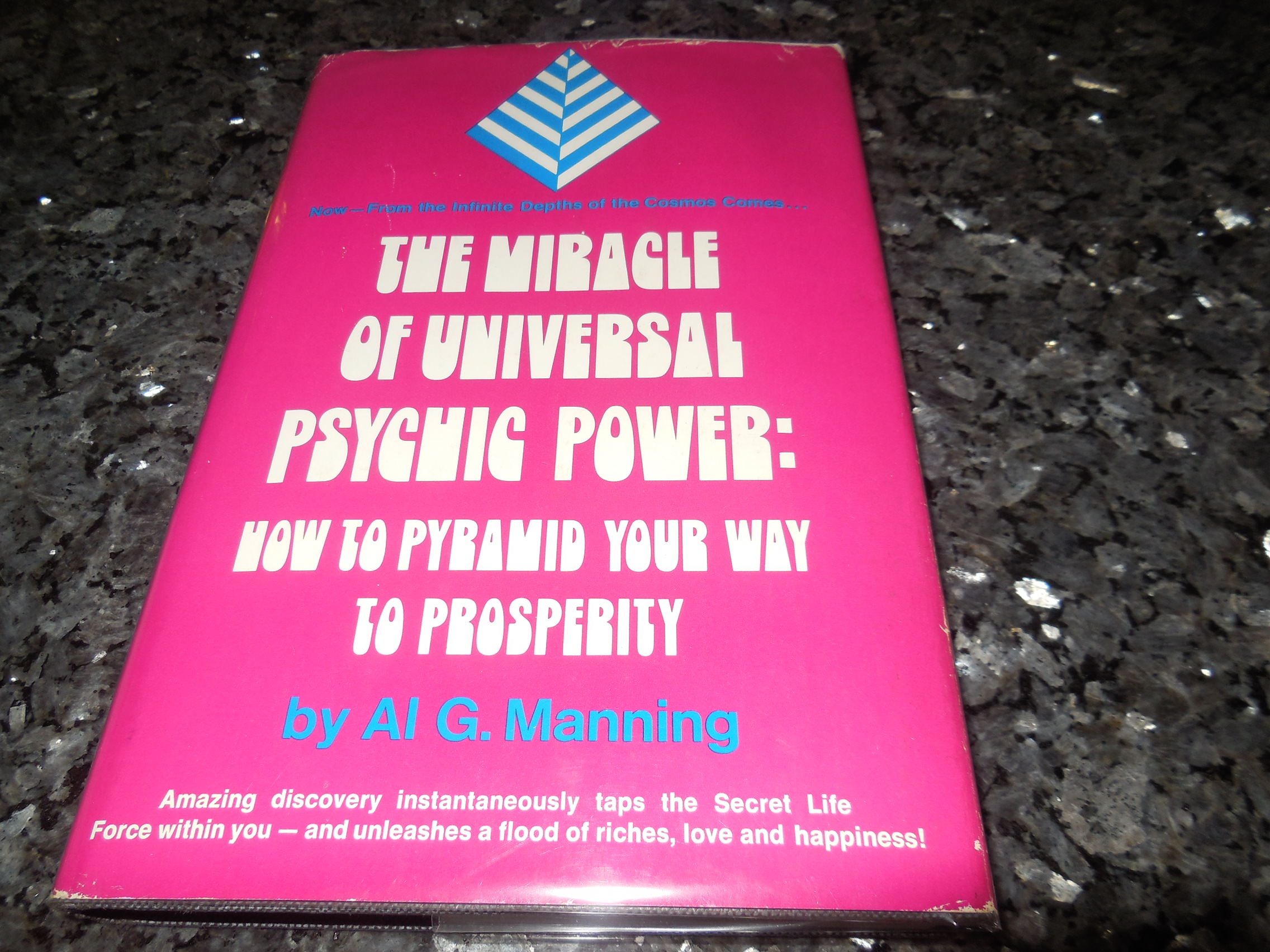 Image for The Miracle of Universal Psychic Power: How to Pyramid Your Way to Prosperity