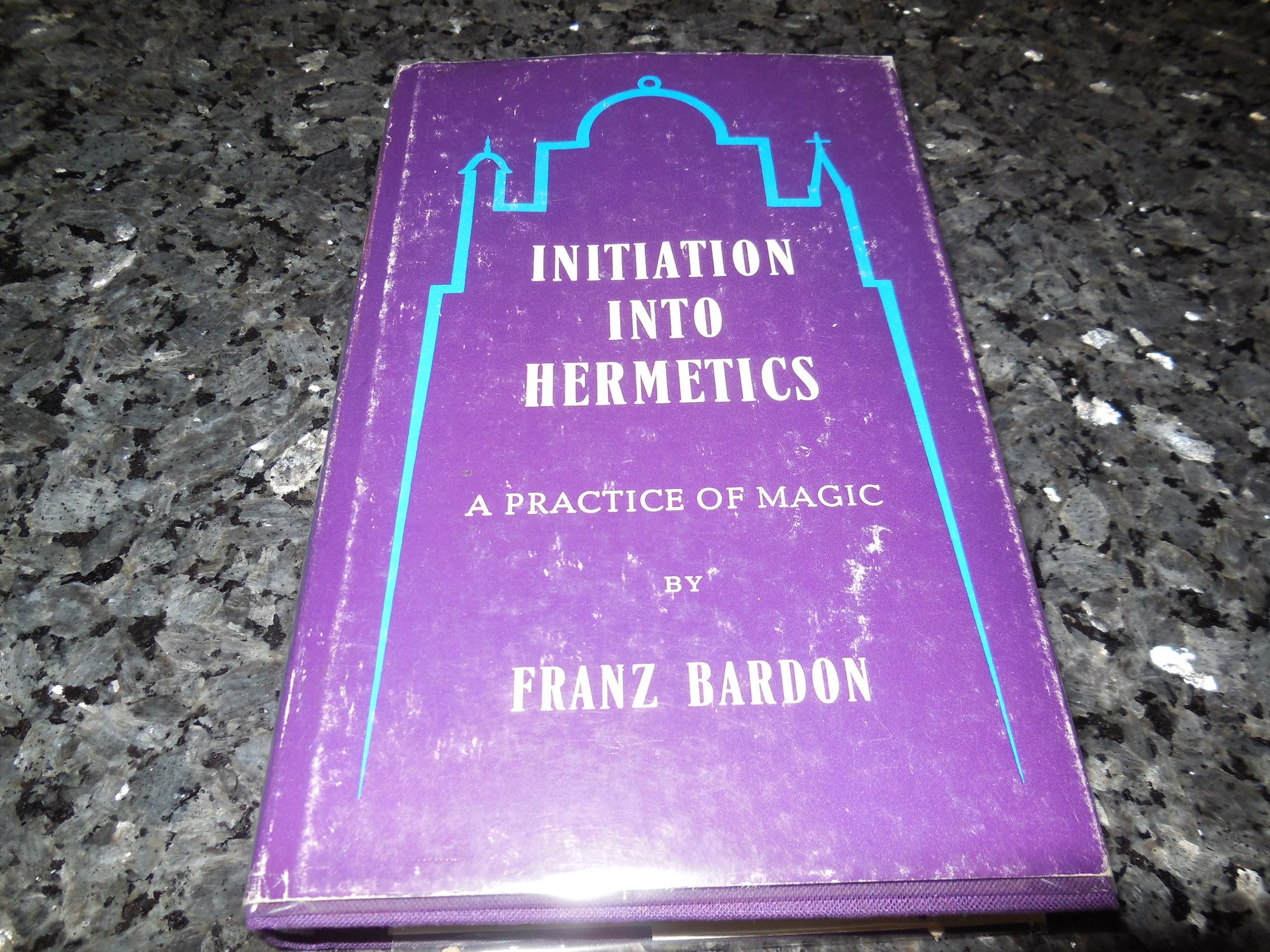 Image for Initiation into Hermetics: A Practice of Magic
