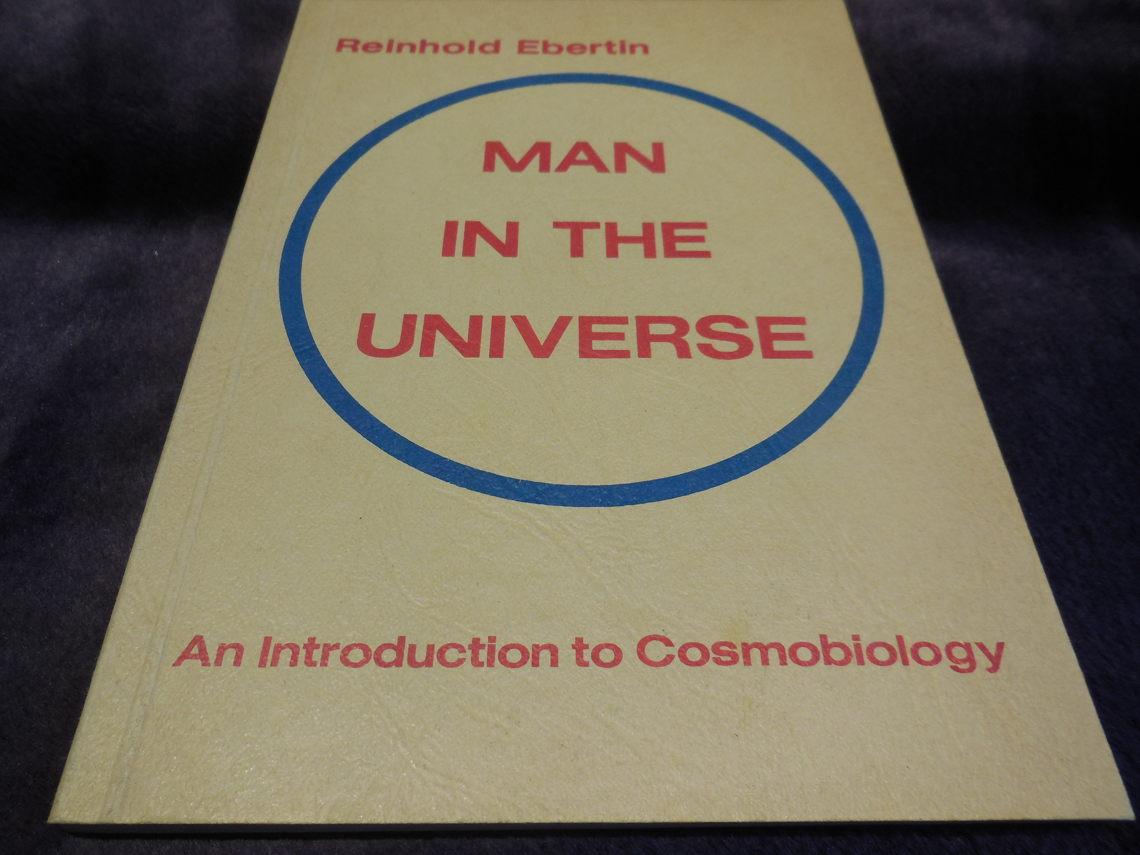 Image for Man in the Universe - An Introduction to  Cosmobiology