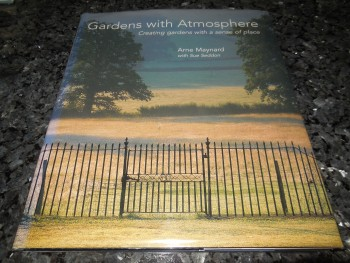 Image for Gardens With Atmosphere: Creating Gardens with a Sense of Place