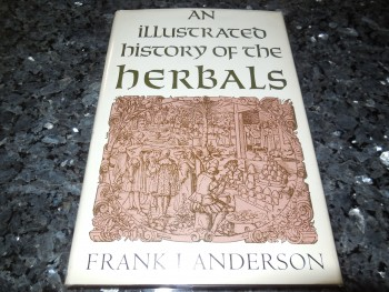 Image for An Illustrated History of the Herbals