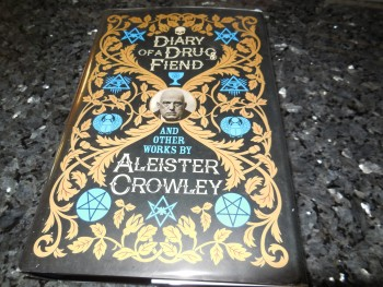 Image for Diary of a Drug Fiend and Other Works by Aleister Crowley