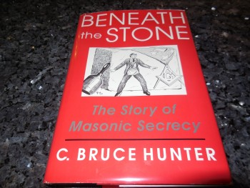 Image for Beneath the Stone: The Story of Masonic Secrecy