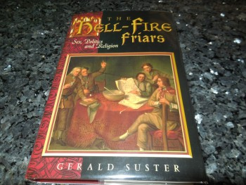 Image for The Hell-Fire Friars: Sex, Politics and Religion