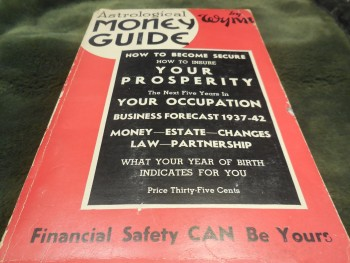 Image for Astrological Money Guide - How to Become Secure, How To Insure Your Property, the Next Five Years in Your Occupation, Business Forecast 1937-1942