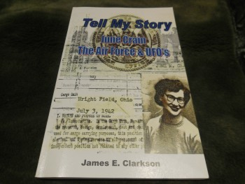 Image for TELL MY STORY - June Crain, the Air Force & UFO's