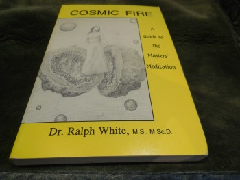 Image for Cosmic Fire: A Guide to the Masters' Meditation