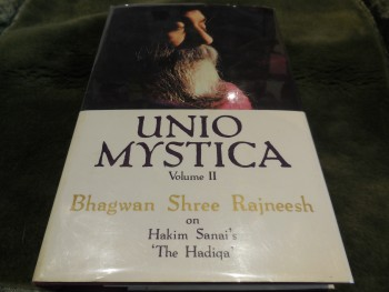 Image for Unio Mystica, Volume II: Bhagwan Shree Rajneesh on Hakim Sanai's 'The Hadiqa'