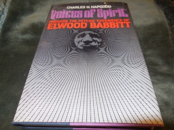 Image for Voices of spirit: Through the psychic experience of Elwood Babbitt