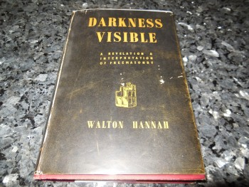 Image for Darkness Visible - A Revelation & Interpretation of Freemasonry