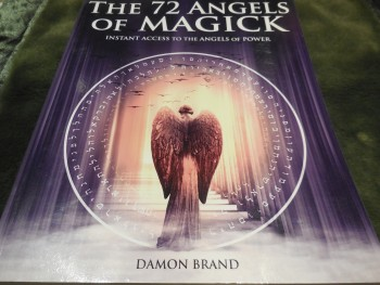 Image for The 72 Angels of Magick: Instant Access to the Angels of Power